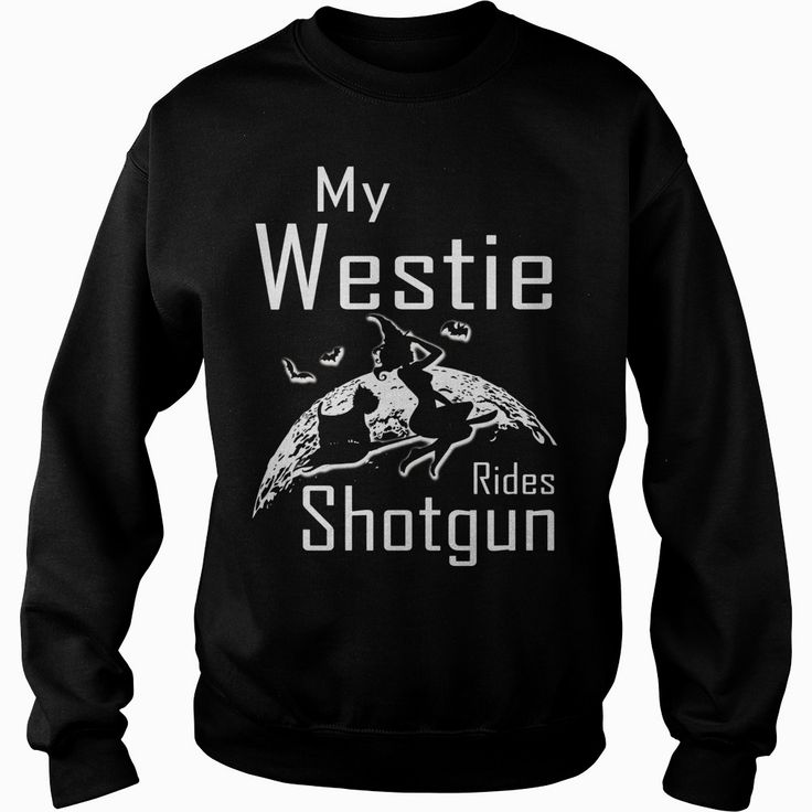My Westie Rides Shotgun Halloween Gifts T Shirts, Order HERE ==> https://www.sunfrog.com/LifeStyle/143151579-1128897967.html?54007, Please tag & share with your friends who would love it, westie terrier, westies funny, westies grooming #christmasgifts #xmasgifts #education #workouts #cooking #christmasgifts #xmasgifts