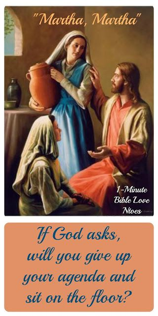 Christ's rebuke of Martha was so loving. It was an invitation to have her sit at His feet and talk with Him. And He invites each of us to do the same. Will we give up our agenda to do it?~ Click image and when it enlarges, click again to read this 1-minute devotion.