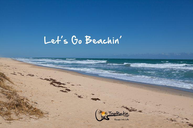 Lets Go Beachin Beach Quotes TropRockin