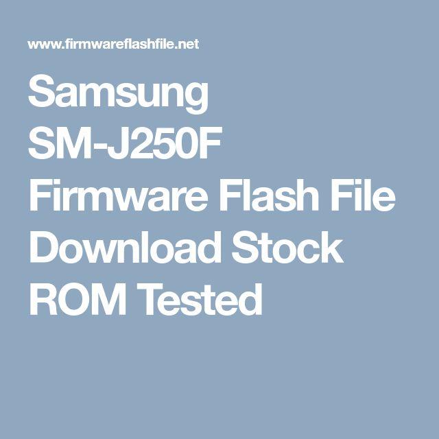 Samsung j250f flash file