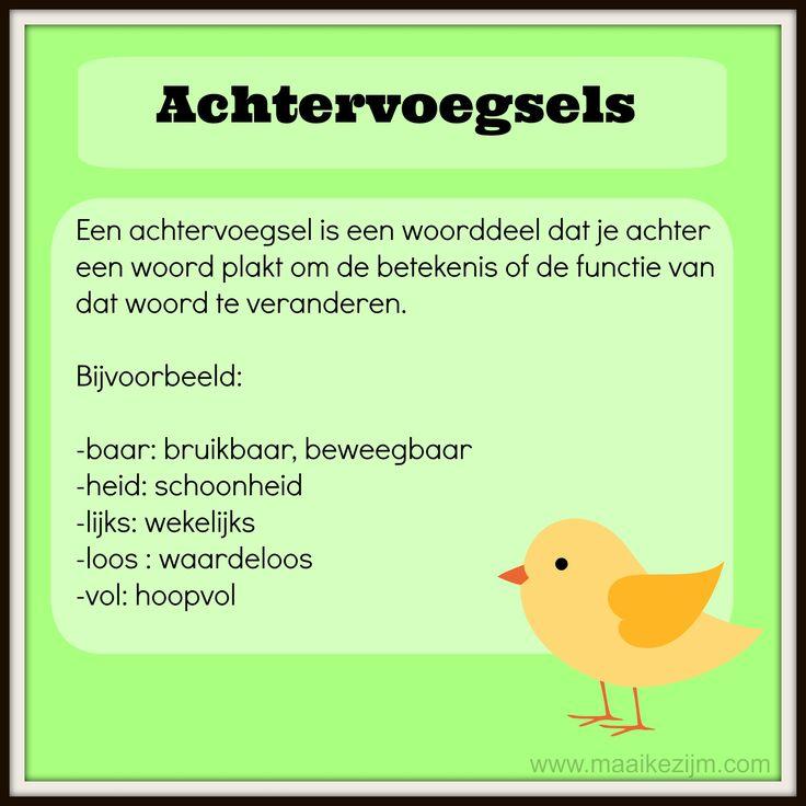 Achtervoegsel  http://maaikezijm.com/nederlands/grammatica-en-spelling/