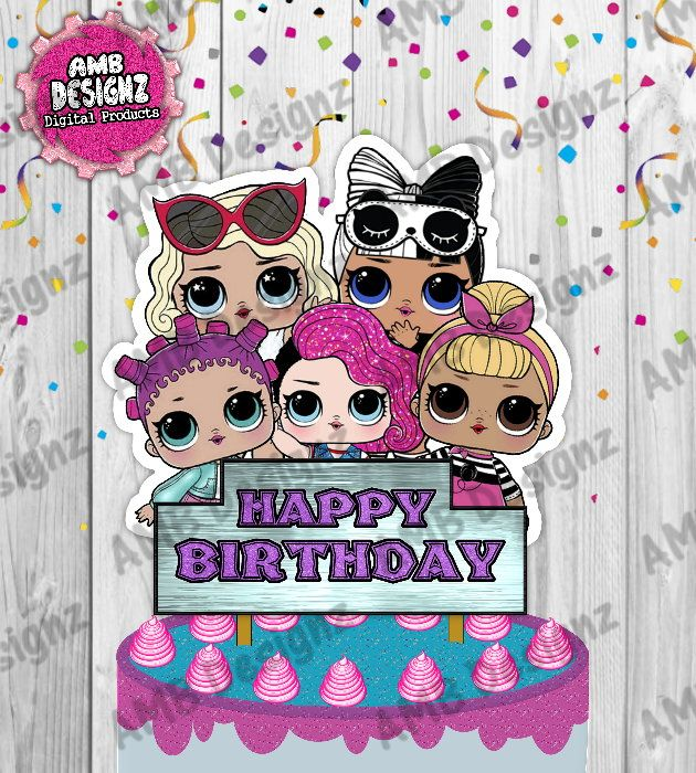 Lol Surprise Instant Cake Topper Centerpiece Cake Toppers Topper Personalized Topper