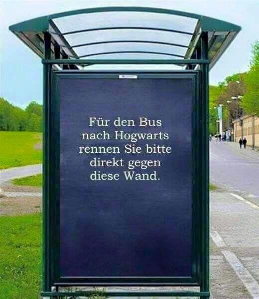 Für den Bus nach Hogwarts rennen Sie bitte direkt gegen diese Wand.