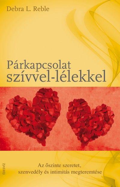 Debra L. Reble - Párkapcsolat szívvel-lélekkel
