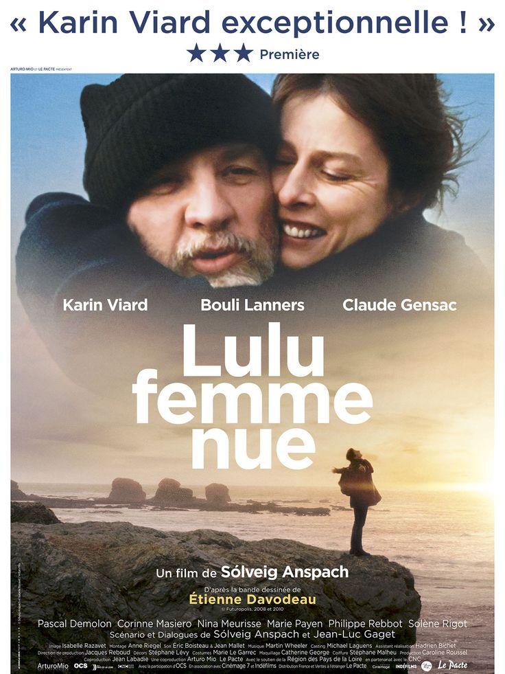 """""""Lulu femme nue"""". Un film magnifique ! A voir absolument !  J'ai hâte de lire la BD de Davodeau désormais. Je ne me reconnais pas en Lulu, parce que je ne suis pas malheureuse avec mon homme et donc pas capable de faire ce qu'elle fait. Mais elle est belle. Et on ne la voit pas nue, ou si peu (et elle est belle aussi !)"""