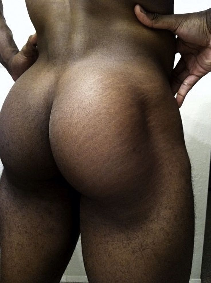 Big beautiful black male ass naked
