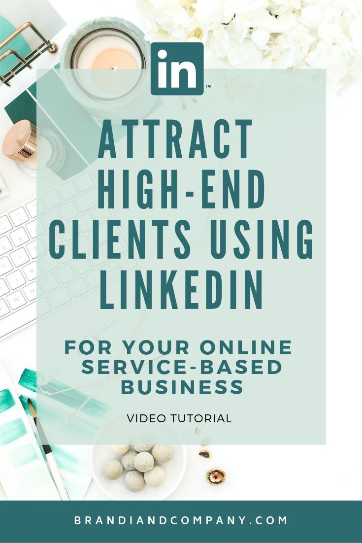 Optimize Your Linkedin Profile To Attract High End Clients In 2020 Marketing Strategy Social Media Social Media Marketing Linkedin Marketing