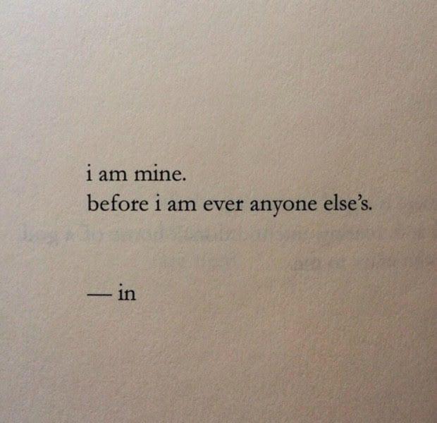 Ich liebte mich, bevor ich dich liebte. Und deshalb ist diese Liebe anders