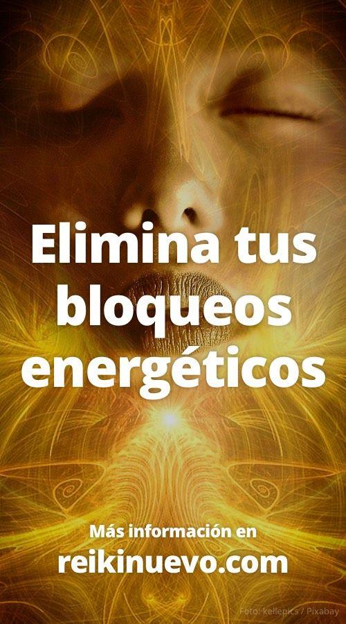 Elimina tus bloqueos energéticos + info: https://www.reikinuevo.com/elimina-bloqueos-energeticos/