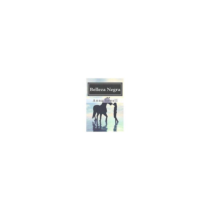 Belleza Negra (Paperback) (Anna Sewell)