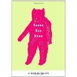 Eeeee Eee Eeee (Paperback)By Tao Lin