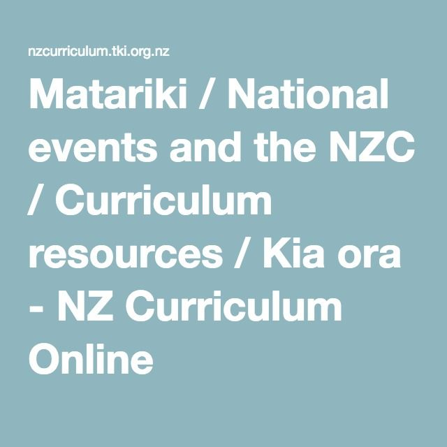 Matariki / National events and the NZC / Curriculum resources / Kia ora - NZ Curriculum Online