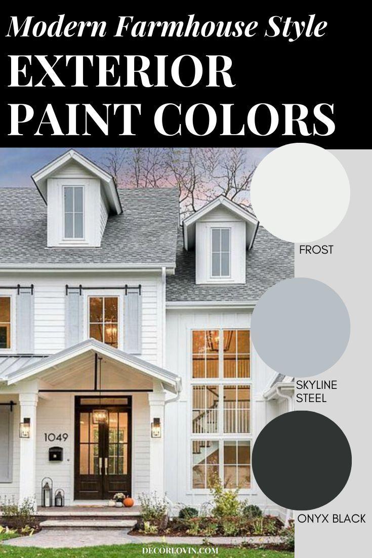 Modern Farmhouse Style Exterior Paint Colors In 2020 Exterior Paint Combinations Farmhouse Style Exterior Modern Farmhouse Exterior