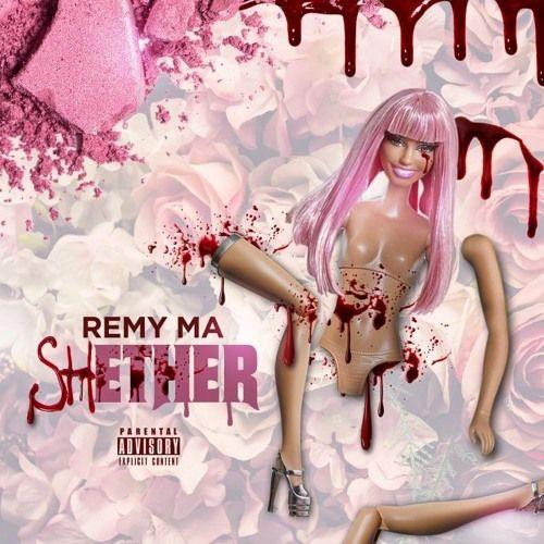 Remy Ma - shETHER (Nicki Minaj Diss) by OVO SOUND RADIO | Free Listening on SoundCloud