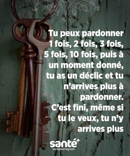 """""""Tu peux pardonner 1 fois, 2 fois, 3 fois, 5 fois, 10 fois, puis à un moment donné, tu as un déclic et tu n'arrives plus à pardonner. C'est fini, même si tu le veux, tu n'y arrives plus.""""    #citations #vie #amour #couple #amitié #bonheur #paix #esprit #santé #jeprendssoindemoi sur: www.santeplusmag.com"""