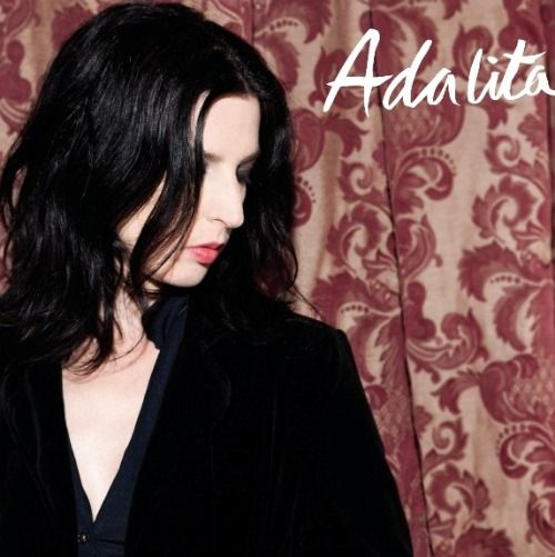 Adalita's self titled album... I waited SO long for this. I was gutted when Dean Turner died, because Magic Dirt was one of my fave bands. So I was delirious when this was released because... oh my.... I still love Adalita. <3