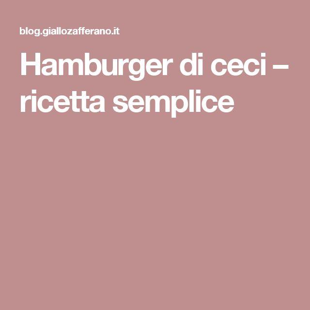 Hamburger di ceci – ricetta semplice
