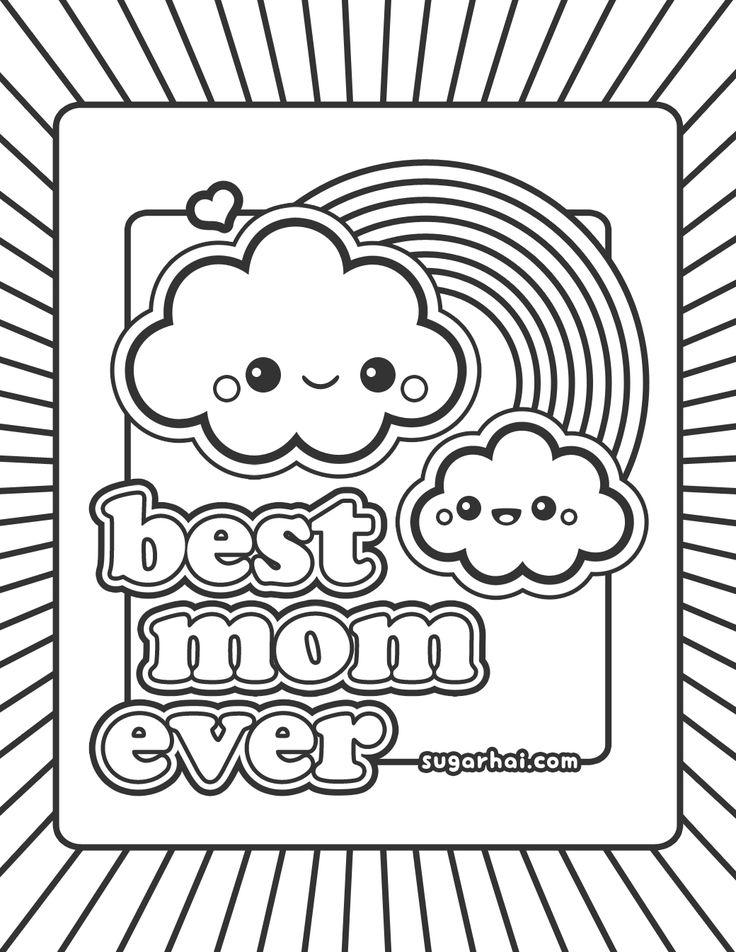 Free Best Mom Ever Coloring Page | *Kawaii | Ausmalbilder ...