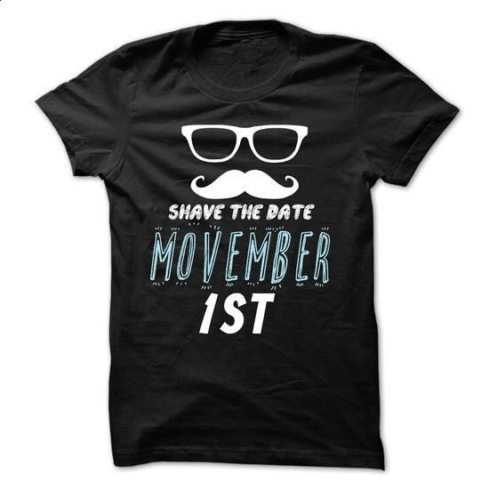 Shave the date Movember 1st - #grandparent gift #retirement gift. MORE INFO => https://www.sunfrog.com/Funny/Shave-the-date-Movember-1st.html?60505