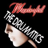 Wonderfall - The Drumatics by SCSAudio on SoundCloud