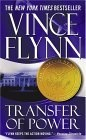Transfer Of Power by Vince Flynn -  (Mitch Rapp, #1)