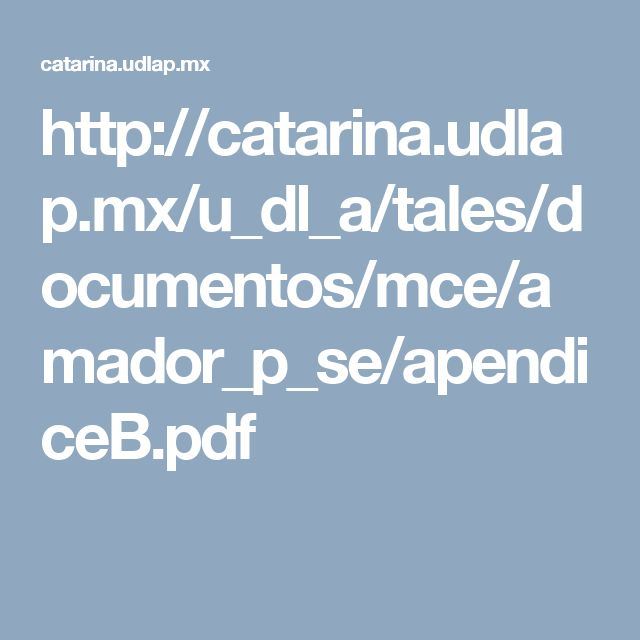 http://catarina.udlap.mx/u_dl_a/tales/documentos/mce/amador_p_se/apendiceB.pdf