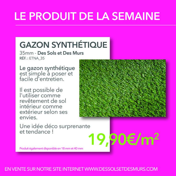 Le PRODUIT DE LA SEMAINE. Aujourd'hui nous vous proposons de découvrir nos GAZONS SYNTHÉTIQUES. Effet déco garanti, des gazons synthétiques pour se relaxer en toute tranquillité ! Plus d'informations  http://www.dessolsetdesmurs.com/sols-souples/851-gazon-synthetique-35mm-.html