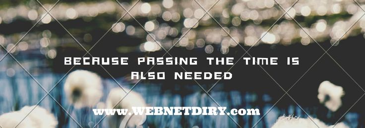 Timepassing with these websites will make you productive | www.WebNetDiary.com