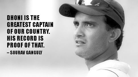 Iconic quote by Sourav Ganguly.