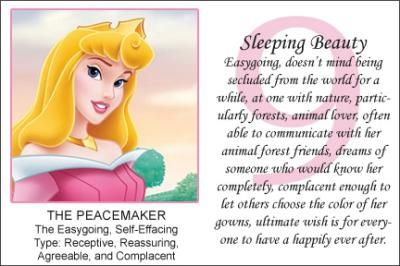 You are Sleeping Beauty!  Your easy-going, peaceful nature makes you a pleasure to be with! You are type 9 in the Enneagram personality types.