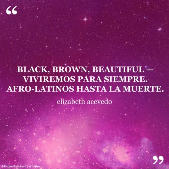 Black women are magic, so it's no wonder that from their mouths come power. Here, some life-giving quotes from legendary and everyday Afro-Latinas.MORE: This Tribute to Afro-Latina Artists Gives Major Black Girl Magic Vibes