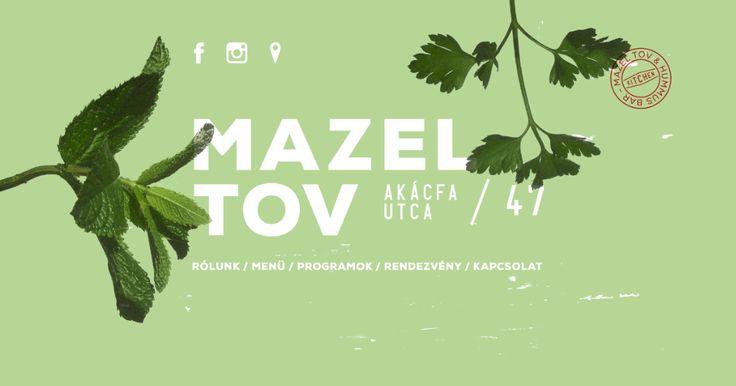 A Mazel Tov étterem és bár 2014. július végén nyitott egy igazi mediterrán hangulatú helyként, melyet évszaktól függetlenül szeretnénk megőrizni nyáron nyitott, télen pedig fűtött kerthelységgel. A Mazel Tov célja működése óta egy nyitott szemléletű, gasztrónómiai és kulturális szempontból meghatározó, fesztelen hangulatú origó megteremtése, ahol délutántól zárásig várnak szeretettel mindenkit, aki betér és kikapcsolódni vágyik, legyen szó kulturális vagy kulináris élvezetekről, vagy épp…