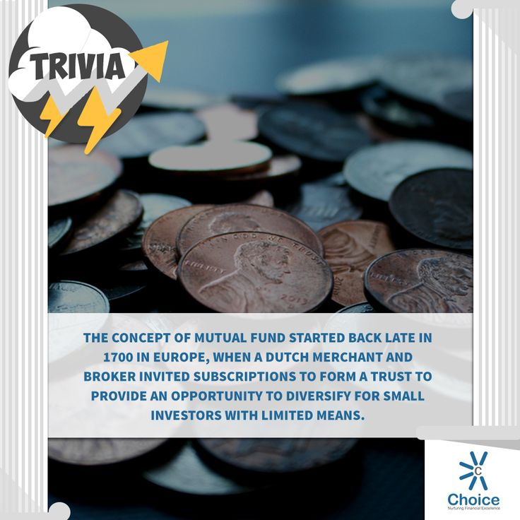 #ChoiceBroking #Trivia - The concept of mutual fund started back late in 1700 in Europe, when a Dutch merchant and broker invited subscriptions to form a trust to provide an opportunity to diversify for small investors with limited means