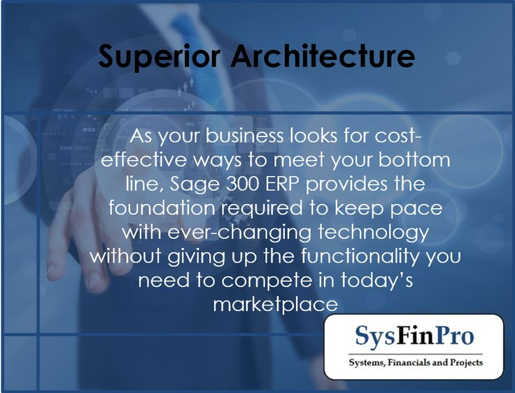 For more information on #Sage 300 and its superior architecture contact #SysFinPro today at info@sysfinpro.co.za