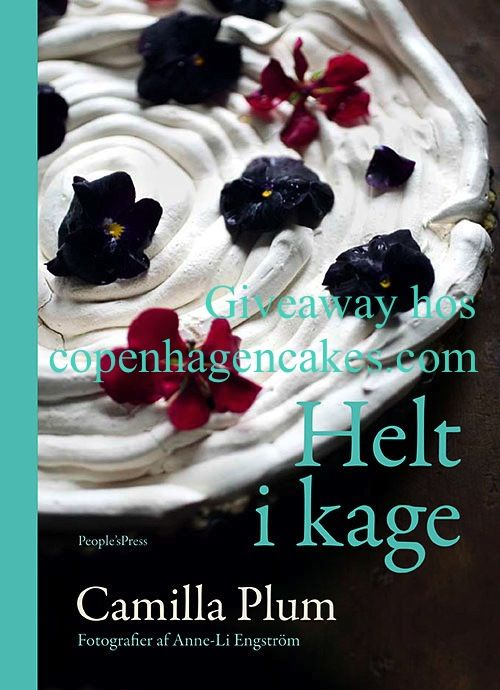 """Giveaway hos www.copenhagencakes.com Vind Camilla Plums nye kage-kogebog """"Helt i kage""""!"""