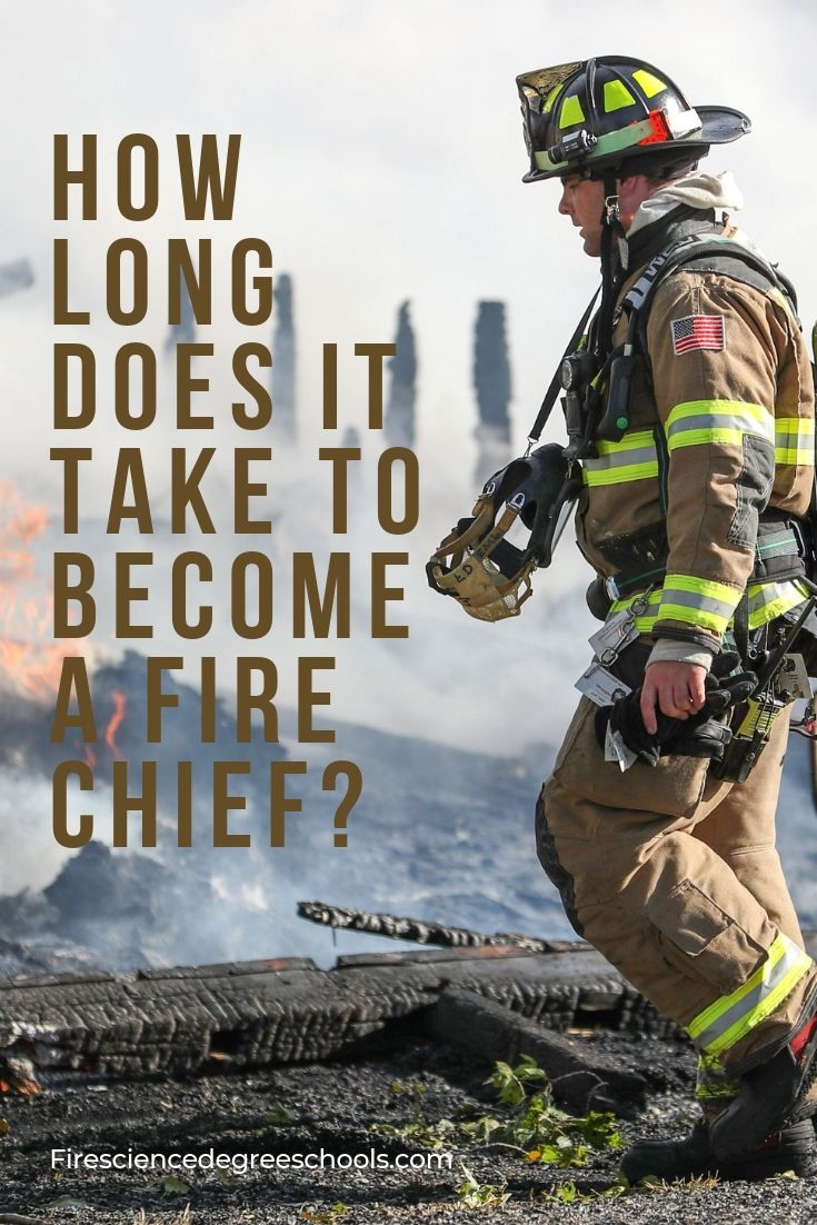 How Long does it take to Become a Fire Chief? | Emergency