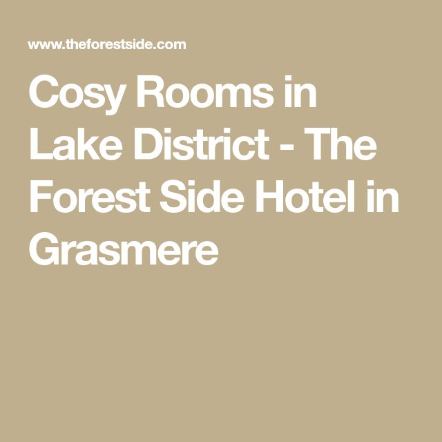 Cosy Rooms in Lake District - The Forest Side Hotel in Grasmere