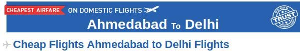 Ahmedabad to Delhi Flights- Book your air tickets from Ahmedabad to Delhi through Goibibo.com at affordable prices. There are many airlines which provide connecting flight from Ahmedabad to Delhi like Jetlite, GoAir, Air India etc. At Goibibo. you can check out the domestic flight schedule for Ahmedabad to Delhi and then book according to your convenience. Goibibo also provides bus and hotel booking services at reasonable prices.