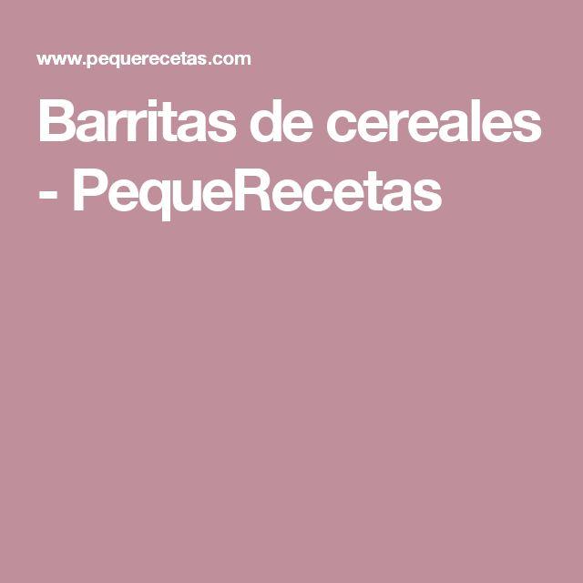 Barritas de cereales - PequeRecetas