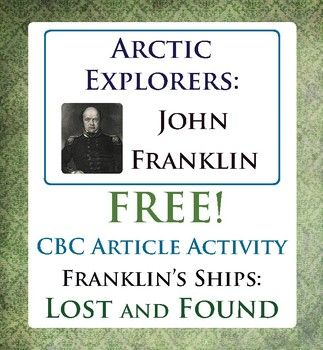 This free item is offered as a stand-alone, or as an add-on resource to my two part informational text and activity unit about Arctic explorer John Franklin.  This resource was made as part of a series about Arctic explorers that I hope to have finished well before the end of January, 2017.