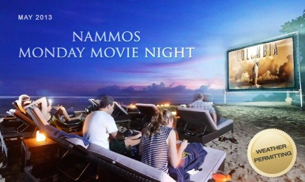 NAMMOS MONDAY MOVIE NIGHT | Karma Events Calendar - Karma Resorts