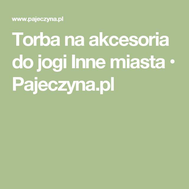 Torba na akcesoria do jogi Inne miasta • Pajeczyna.pl