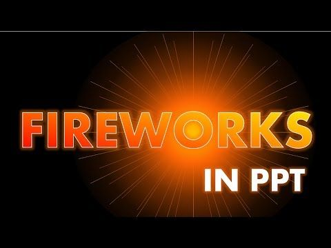 Easy PowerPoint Animation Tutorial - Fun Fireworks Effect