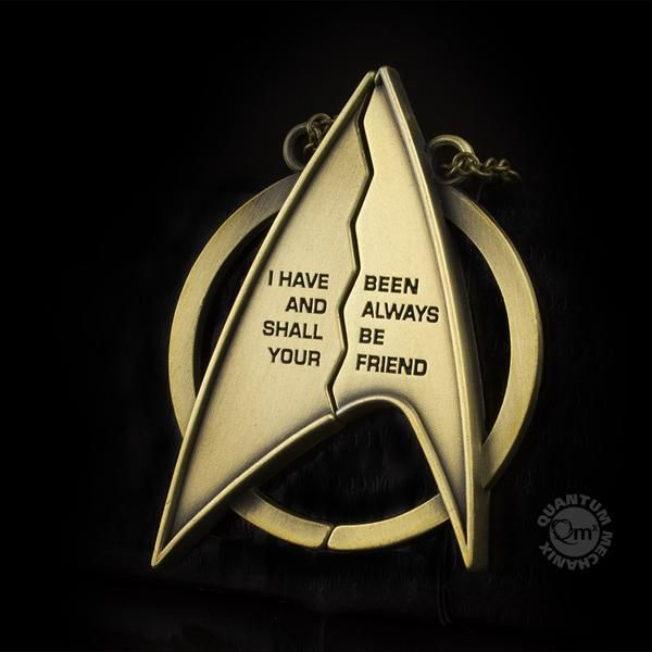 For the Truest of Friends I have been, and always shall be, your friend. In Star Trek II: Wrath of Khan, a dying Captain Spock utters these very words to Admiral James T. Kirk. Spock has just saved th