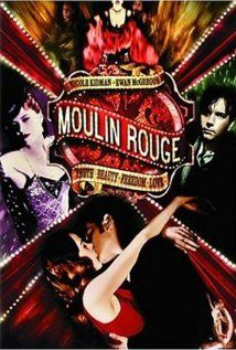 """Moulin Rouge!- After I saw this movie I decided I should move to Australia and sit on Baz Luhrmann's steps until he gave me a job doing anything on his productions. I loved his perspective, I loved his song choices, I loved Christian's voice (""""come what may""""), this movie jumps in and doesn't stop. I tend not to watch the last 5 minutes of the movie, I hate to watch her die- Ted says that isn't fair to the movie, I say I like a happy ending!"""