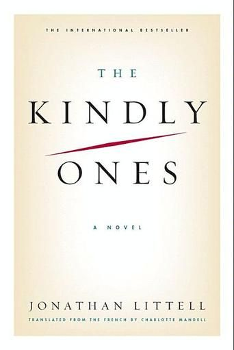 The Kindly Ones by Jonathan Littell - 1001 Books Everyone Should Read Before They Die (Bilbary Town Library: Good for Readers, Good for Libraries)