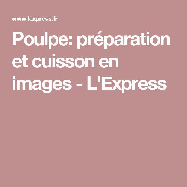 Poulpe: préparation et cuisson en images - L'Express