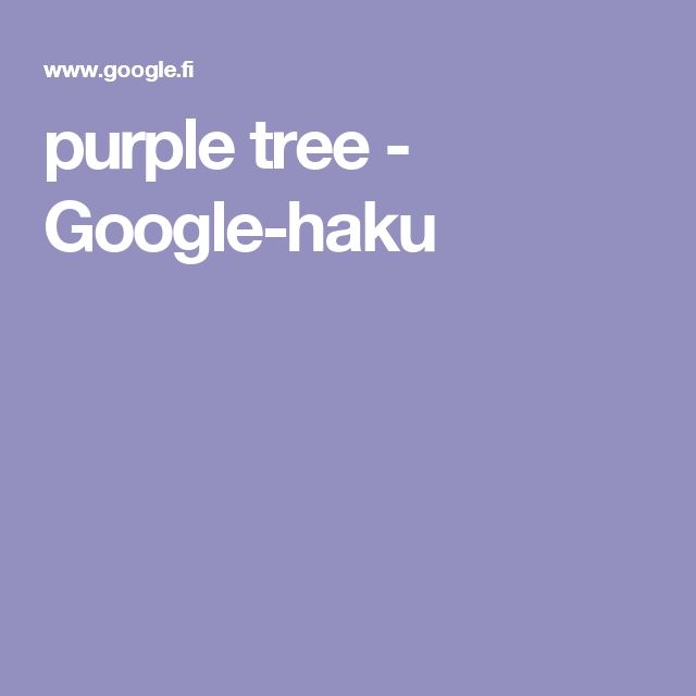 purple tree - Google-haku