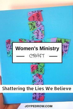 Looking for a craft idea for a Women's ministry night or event? Shatter the lies you believe with this empowering activity and craft.