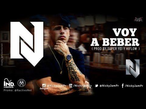 Nicky Jam - Voy a Beber @NickyJamPr ( Musica Nueva Reggaeton 2013 )